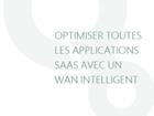 Optimiser toutes les applications SAAS avec un WAN intelligent