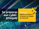 Se préparer aux cyber-attaques