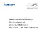 Traitement des données électroniques et implémentation de workflow : Les Best Practices