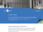 Virtualisation et Cloud computing : les étapes de la transition