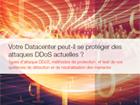 Votre Datacenter peut-il se protéger des attaques DDoS actuelles ?