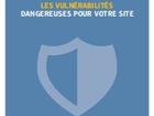Les vulnérabilités dangereuses pour votre site